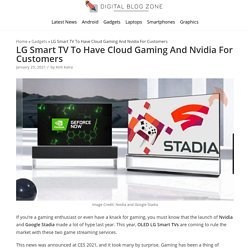LG Smart TV To Have Cloud Gaming And Nvidia For Customers - Digital Blog Zone