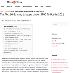 Best gaming laptops you can buy in 2021 under 700 Dollar