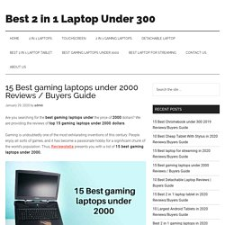 Best gaming laptops under 2000 Reviews / Buyers Guide