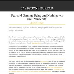 "Fear and Gaming: Being and Nothingness and ""Minecraft"""