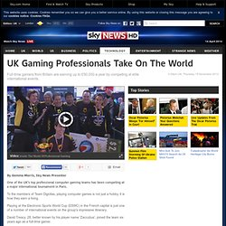 UK Gaming Professionals Take On The World