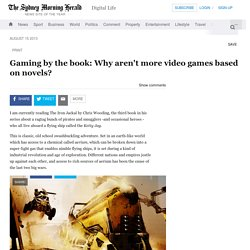 Gaming by the book: Why aren't more video games based on novels?