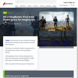 #GamingBytes: Five best PUBG guns for beginners