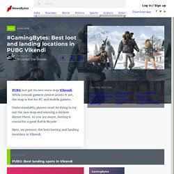 #GamingBytes: Best loot and landing locations in PUBG Vikendi