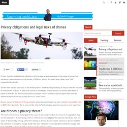 Privacy obligations and legal risks of drones