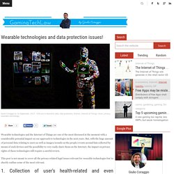 Wearable technologies and data protection issues