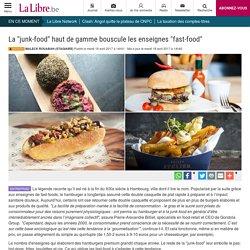 """La """"junk-food"""" haut de gamme bouscule les enseignes """"fast-food"""" - La Libre"""