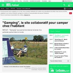 """""""Gamping"""", le site collaboratif pour camper chez l'habitant"""