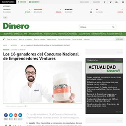 Los 16 ganadores del Concurso Nacional de Emprendedores Ventures