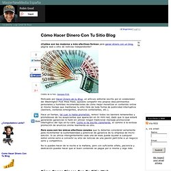 Ganar Dinero Con Un Blog: Como Hacer Dinero Con Tu Blog