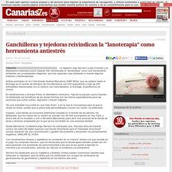 Ganchilleras y tejedoras reivindican la 'lanoterapia' como herramienta antiestrés