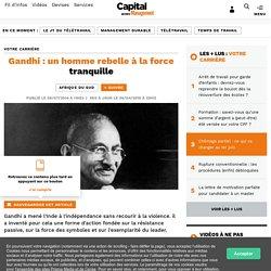 Gandhi : un homme rebelle à la force tranquille