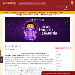 Celebrate ganesha Chaturthi. Send Ganesh Chaturthiwishes, images, status, messages, greetings and lord Ganesha quotes to your loved ones. Find the best wishes for Ganesh Chaturthi.