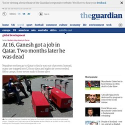 At 16, Ganesh got a job in Qatar. Two months later he was dead