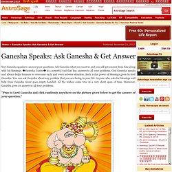 Ganesha Speaks: Ask Ganesha & Get Answer