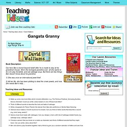 Gangsta Granny - Teaching Ideas and Resources