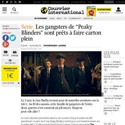"""Série. Les gangsters de """"Peaky Blinders"""" sont prêts à faire carton plein"""