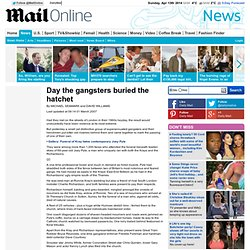 Day the gangsters buried the hatchet