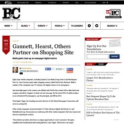 Gannett, Hearst, Others Partner on Shopping Site - 2011-11-17 15:59:50