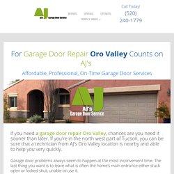 Garage Door Repair Oro Valley, AZ - AJ's for Affordable Service