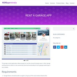 Rent A Garage Mobile App for IPhone and Android - RORExpertsIndia