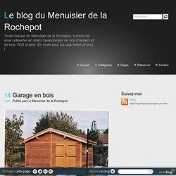 Garage en bois - Le blog du Menuisier de la Rochepot