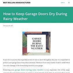 Garage Doors During the Rainy Weather