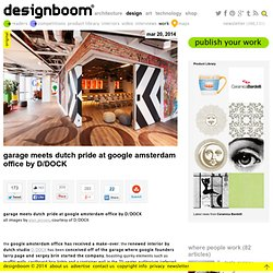 garage meets dutch pride at google amsterdam office by D/DOCK