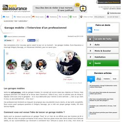 Garage mobile : l'interview d'un professionnel
