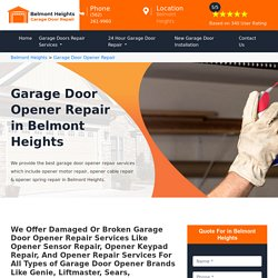 Garage Door Opener Repair Belmont Heights