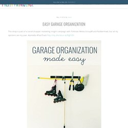 Easy Garage Organization - Pretty Providence