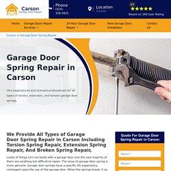 Fast Garage Door Spring Repair Carson - Garage Door Broken Spring Repair