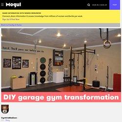 DIY garage gym transformation - Mogul