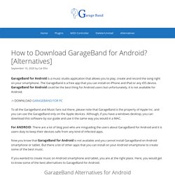 How to Download GarageBand for Android? [Alternatives]