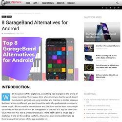 8 GarageBand Alternatives for Android - Gadget Defining Itself