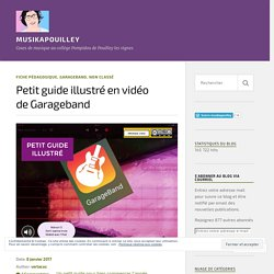 Petit guide illustré en vidéo de Garageband – musikapouilley