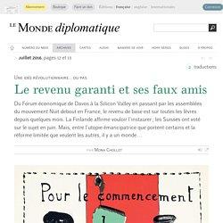 Le revenu garanti et ses faux amis, par Mona Chollet (Le Monde diplomatique, juillet 2016)