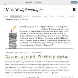 Revenu garanti, l'invité-surprise, par Mona Chollet (Le Monde diplomatique, mars 2017)