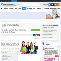 Garantie jeunes - Conditions et montant de l'aide