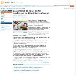 La garantie de l'Etat au CIF au-dessus de 20 milliards d'euros