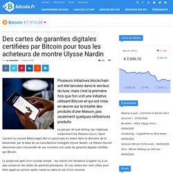 Des cartes de garanties digitales certifiées par Bitcoin pour tous les acheteurs de montre Ulysse Nardin