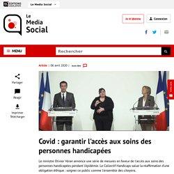 Covid : comment Olivier Veran entend garantirl'accès aux soins des personnes handicapées
