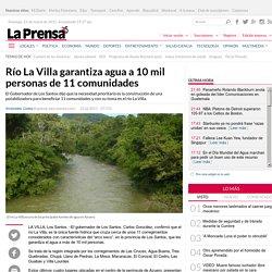 Río La Villa garantiza agua a 10 mil personas de 11 comunidades