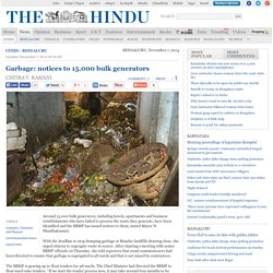 Garbage: notices to 15,000 bulk generators