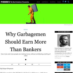 Why Garbage Men Should Earn More Than Bankers