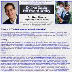 Dr. Dan Garcia : Full Frontal Nerdity