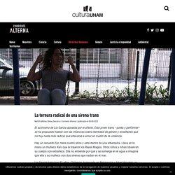 Lía García: una sirena trans armada de ternura radical