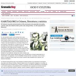 GARCÍALORCA Crimen, literatura y música