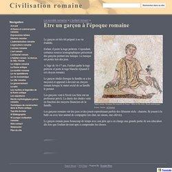 Etre un garçon à l'époque romaine