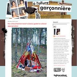 à l'allure garçonnière: the critical fashion lover's (basic) guide to cultural appropriation